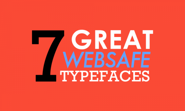 7 CSS Web-safe Fonts for Anything and Everything   Digital Operative