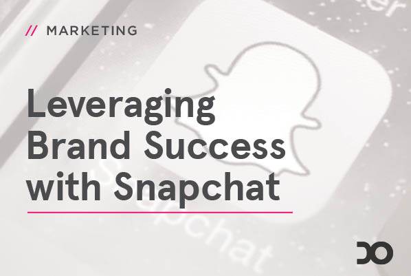 Leveraging Brand Success with Snapchat