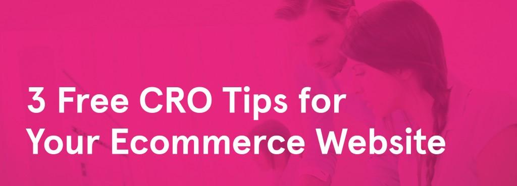 3 CRO Tips